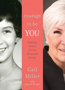 Courage to Be You by Gail Miller