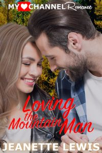 loving the mountain man by Jeanette Lewis