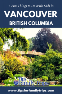 6 Fun Things to Do With Kids in Vancouver British Columbia