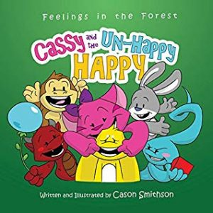 Cassy and the Un-happy happy