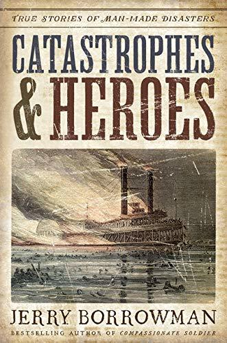 catastrophes & heroes