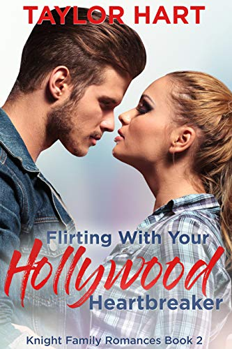 Flirting with Your Hollywood Heartbreaker