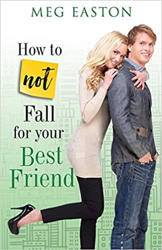 how not to fall for your best friend